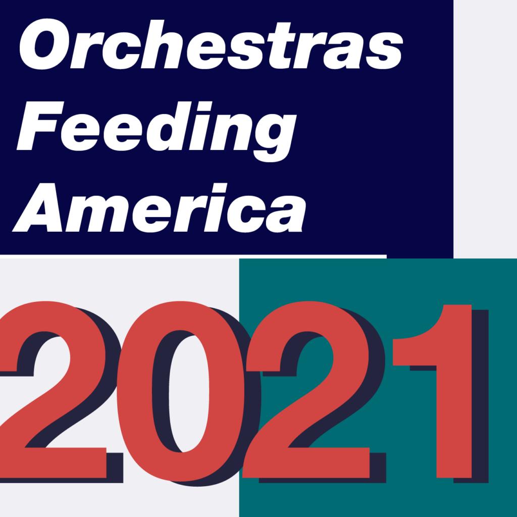 Orchestras Feeding America 2021